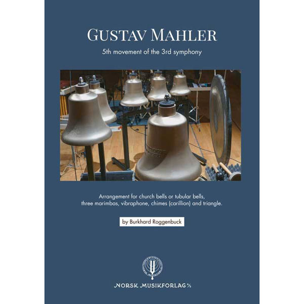Gustav Mahler 5th Movement of the 3rd Symphony arr Roggenbuck for Percussion Trio