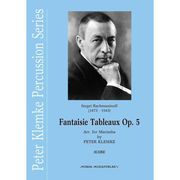 Fantaisie Tableaux Op. 5, Sergei Rachmaninoff arr Peter Klemke. Marimba Quartet