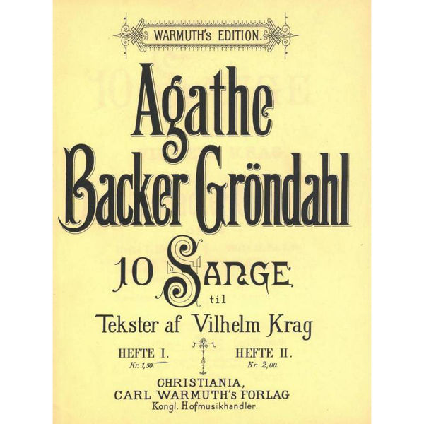 10 Sange  Op.29 - Hefte 1, Agathe Backer Grøndahl - Sang, Piano