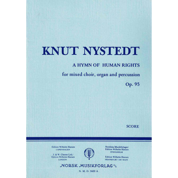 A Hymn Of Human Rights Op.95, Knut Nystedt - Partitur
