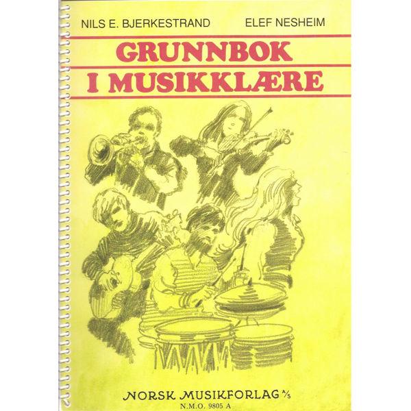 Grunnbok i musikklære - Bjerkestrand/Nesheim