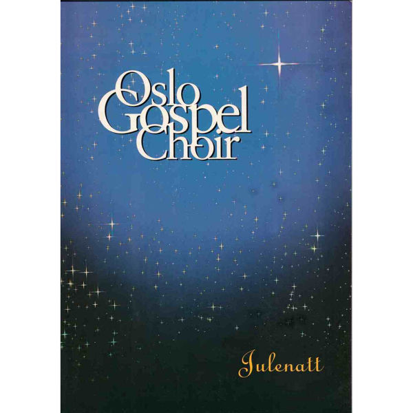 Julenatt, Oslo Gospel Choir Tore W. Aas - SATB m/besifring