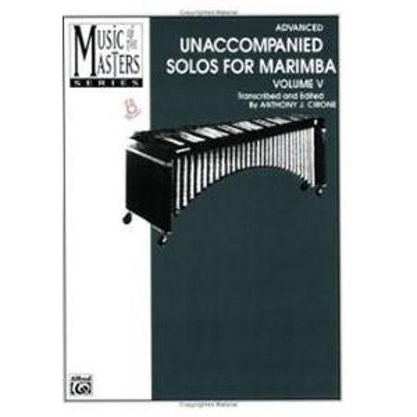 Unaccompanied Solos For Marimba Vol.5, Anthony J. Cirone