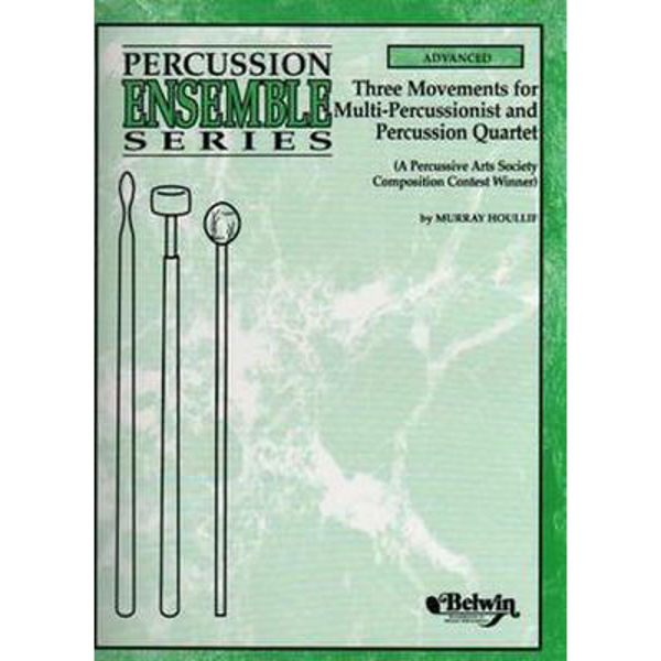 Three Movements For Multi-Percussionist And Quartet, Houllif