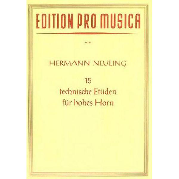 15 Technische etuden,  Hermann Neuling. Horn