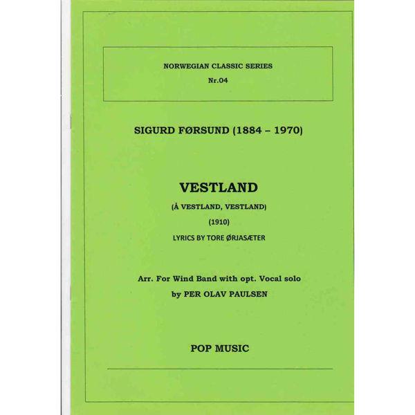Vestland (Å Vestland, Vestland) Førsund/Ørjasæter/Paulsen - Wind band opt. Vocal solo