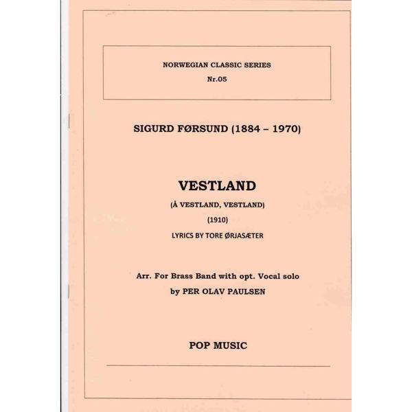 Vestland (Å Vestland, Vestland) Førsund/Ørjasæter/Paulsen - Brass band opt. Vocal solo