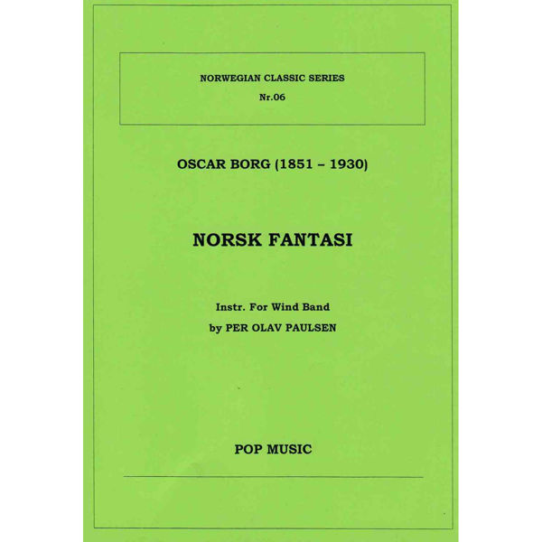 Norsk Fantasi, Oscar Borg. instr Per Olav Paulsen. Wind band