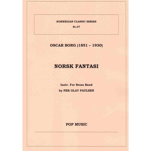 Norsk Fantasi, Oscar Borg. instr Per Olav Paulsen. Brass band
