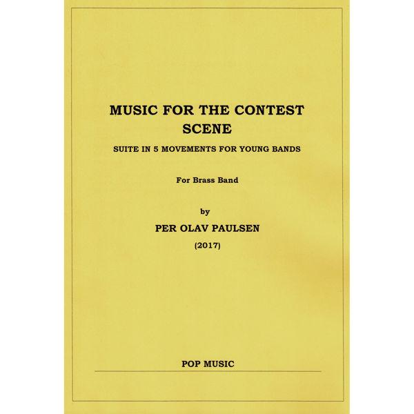 Music for the Contest Scene,  Per Olav Paulsen - Brass Band