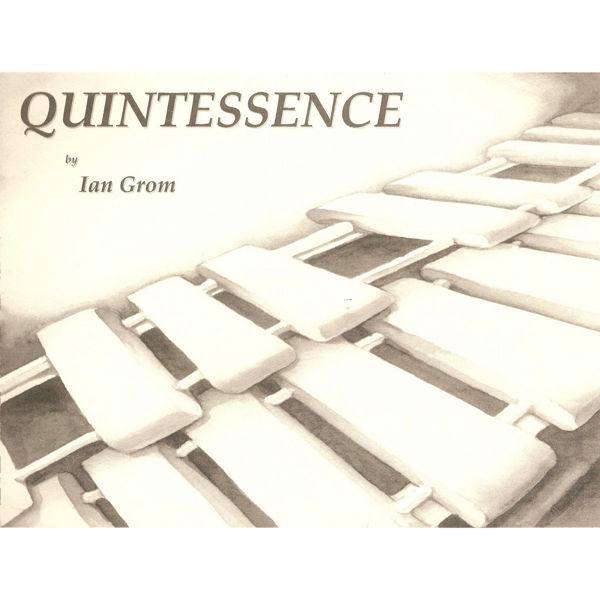 Quintessence, Ian Grom, Solo Marimba