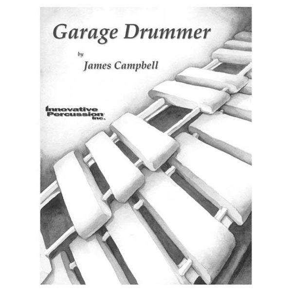 Garage Drummer, James Campbell, Multi-Percussion Solo w/Soundscape