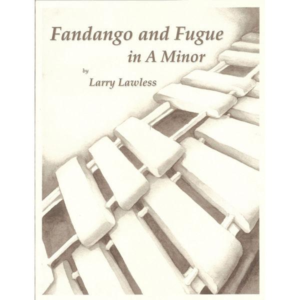 Fandango And Fugue In A Minor, Larry Lawless, Solo Marimba