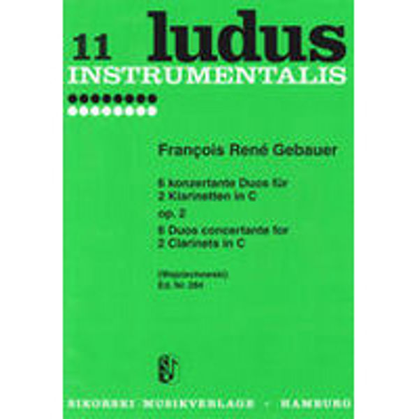 11 Ludus Instrumentalis, 6 Duos concertante for 2 Clarinets in C