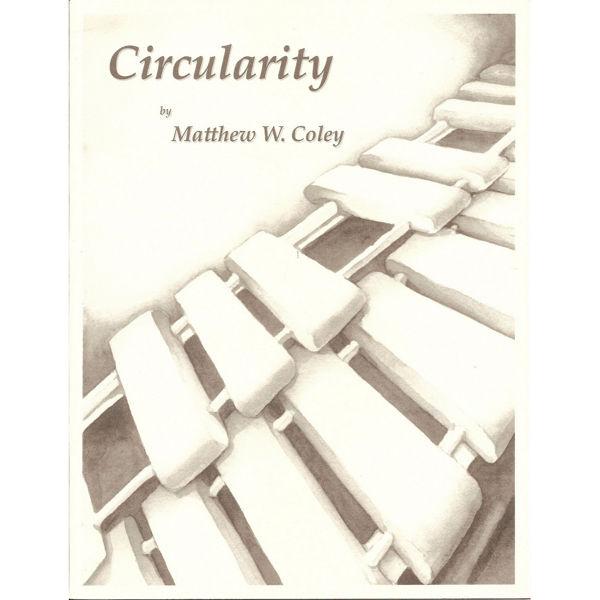 Circularity, Matthew Coley, Solo Marimba