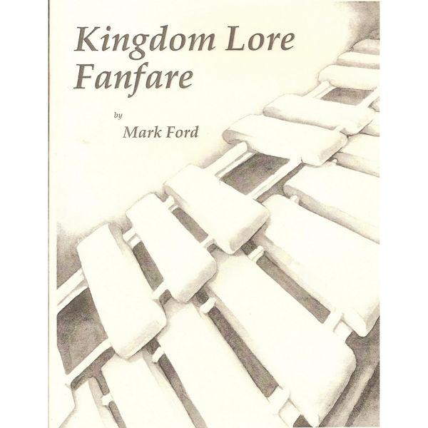 Kingdom Lore Fanfare, Mark Ford, Solo Marimba