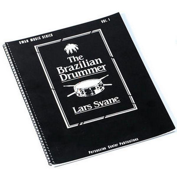 The Brazilian Drummer Vol 1, Lars Svane