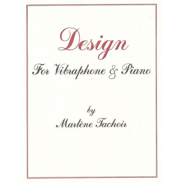 Design, Marlene Tachoir, Vibraphone - Piano