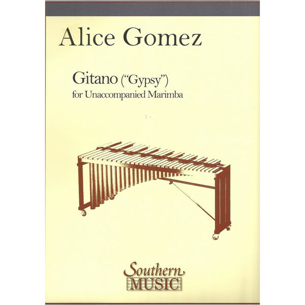Gitano (Gipsy), Alice Gomez. Marimba Unaccompanied