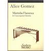 Marimba Flamenca, Alice Gomez. Marimba Unaccompanied