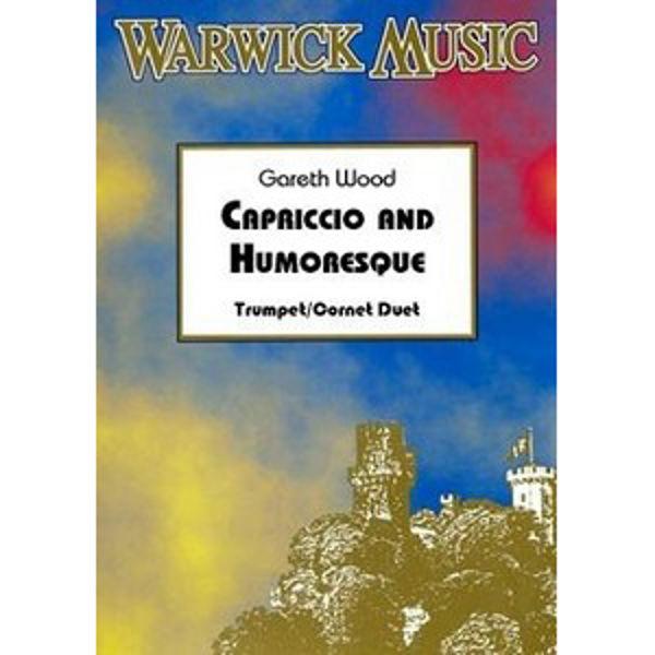 Capriccio & Humoresque, Gareth Wood. Trumpet Duet