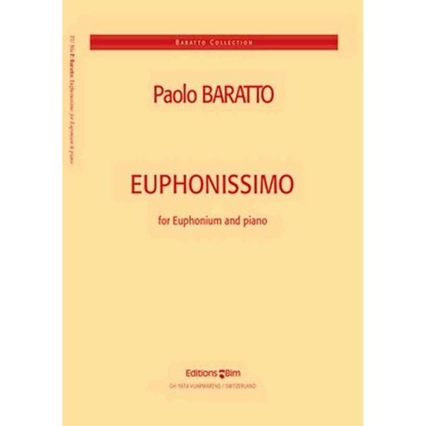Euphonissimo for euphonium and piano - Baratto