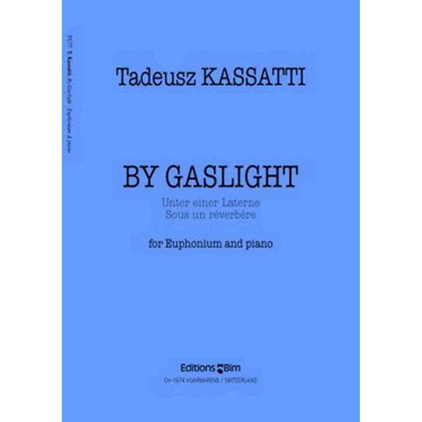 By Gaslight for euphonium and piano - Kassatti