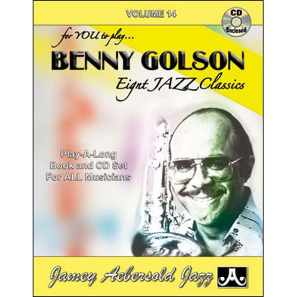 Benny Golson, Vol 14. Aebersold Jazz Play-A-Long for ALL Musicians