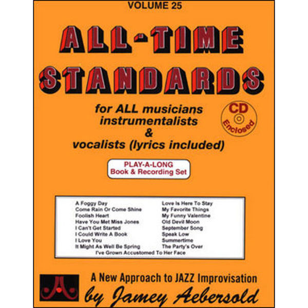 All Time Standards, Vol 25. Aebersold Jazz Play-A-Long for ALL Musicians