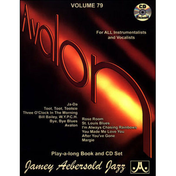 Avalon, Vol 79. Aebersold Jazz Play-A-Long for ALL Musicians