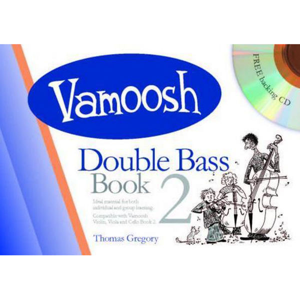 Vamoosh Double Bass Book 2 (Book & CD)
