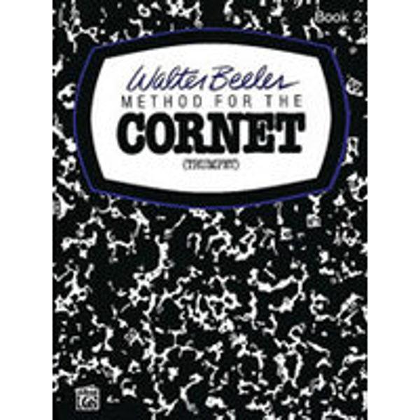 Method for the Cornet/Trumpet Vol 2 - Walter Beeler