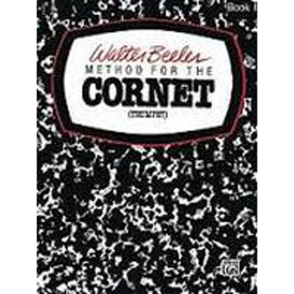 Method for the Cornet/Trumpet Vol 1 - Walter Beeler