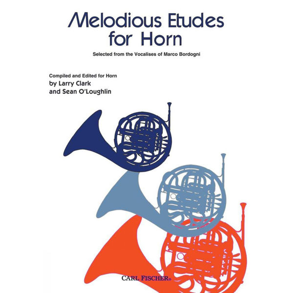 Melodious Etudes For Horn, Selected from the Vocalises of Marco Bordogni