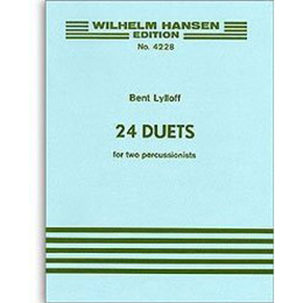 24 Duets For Percussion. 2 Players, Bent Lylloff