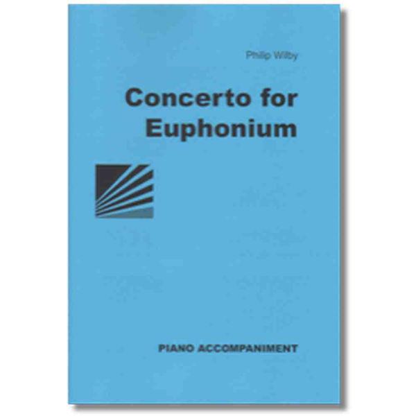 Euphonium Concerto, Philip Wilby. Euphonium/Piano.
