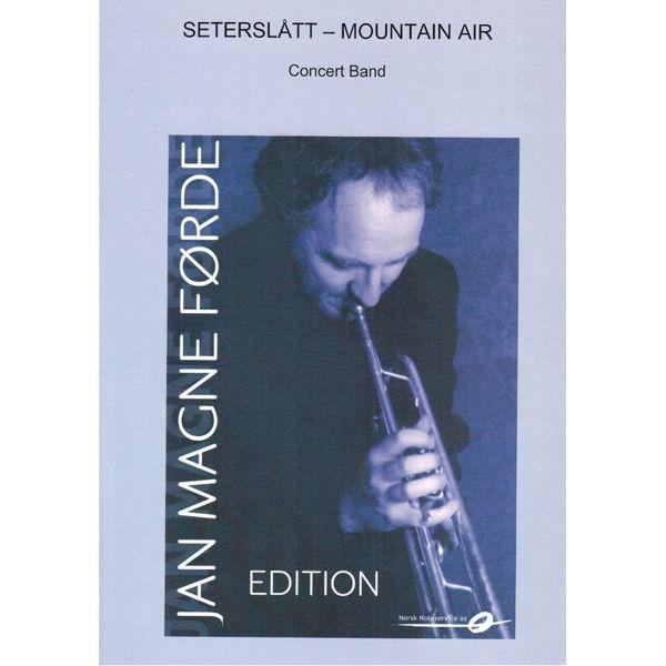 Seterslått - Mountain Air - Jan Magne Førde, Concert Band