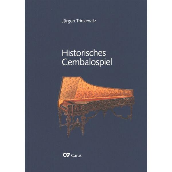 Historisches Cembalospiel. Buch + Notenband. JürgenTrinkewitz