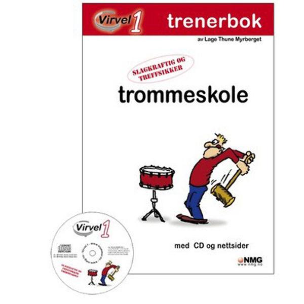 Virvel 1, Trenerbok Trommeskole