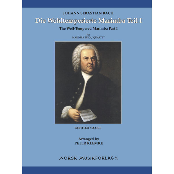 Die Wohltemperierte Marimba Teil 1, Johann Sebastian Bach. arr Peter Klemke. Marimba Quartet. SCORE