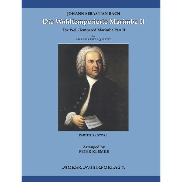 Die Wohltemperierte Marimba Teil 2, Johann Sebastian Bach. arr Peter Klemke. Marimba Quartet. SCORE