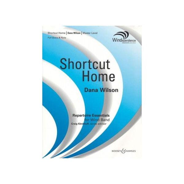 Shortcut Home, Dana Wilson. Concert Band