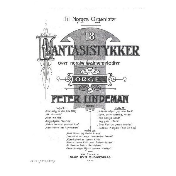 18 Fantasistykker -Hefte 2, Peter Lindeman - Orgel