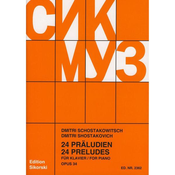 Schostakowitsch 24 Preludes for Piano Opus 34