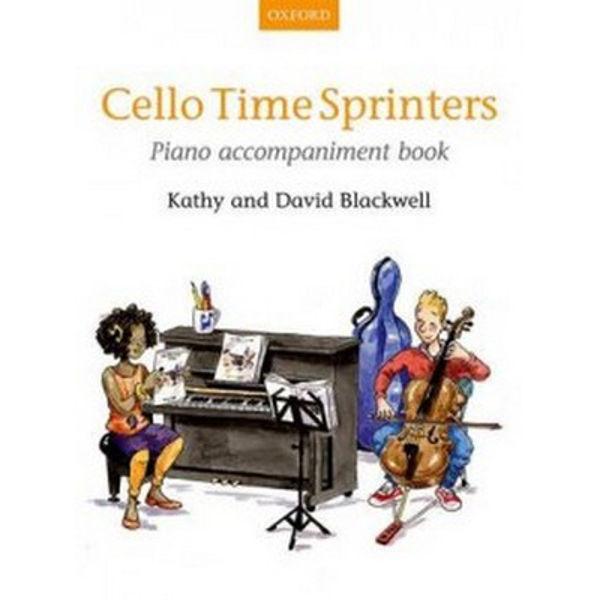 Cello Time Sprinters Piano Accompaniment, Blackwell