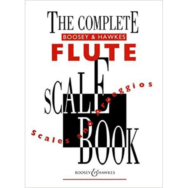 The Complete B&H Flute Scale Book