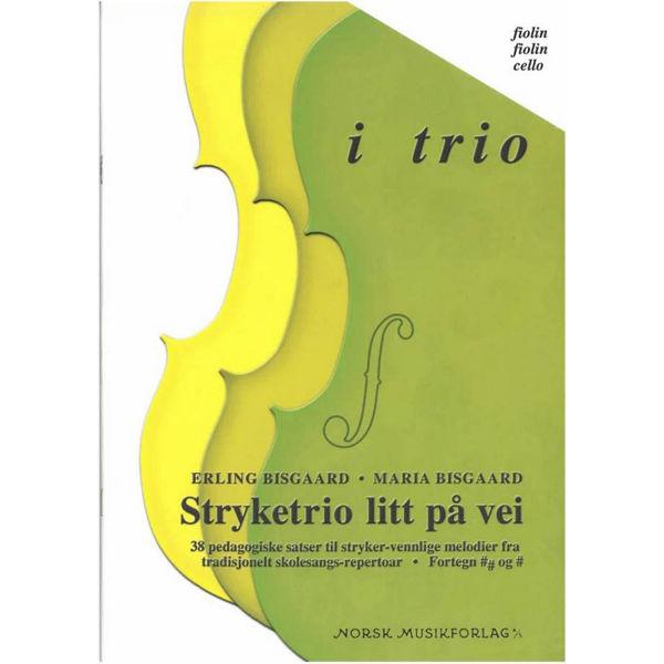 I Trio (2 Fioliner, Cello), Stryketrio litt på vei  M. Bisgaar Partitur