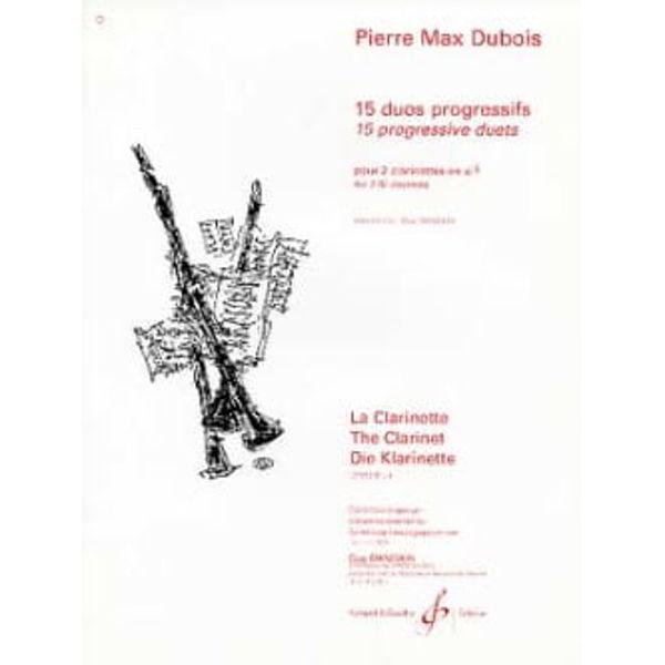 Dubois - 15 Duos Progressifs Facilies Bb Clarinets