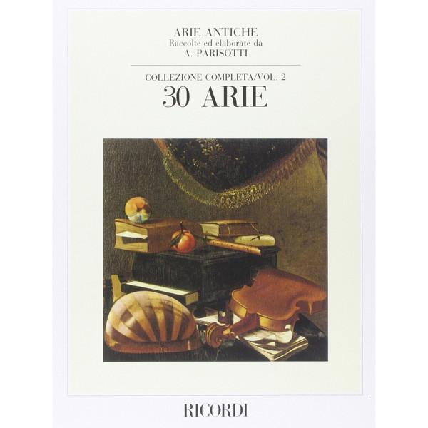 30 Arie - Collezione Completa Vol. 2