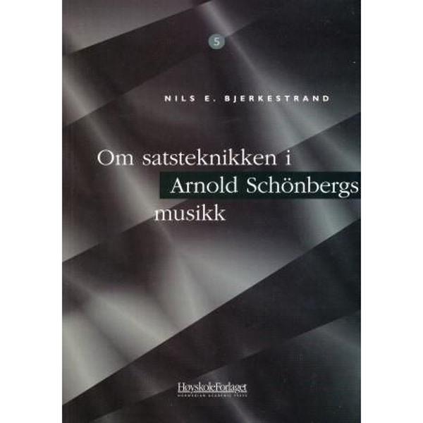Om satsteknikken i Arnold Schønbergs musikk